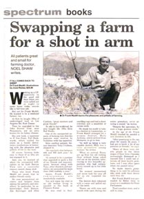 Swapping a farm for a shot in arm By Noel Shaw